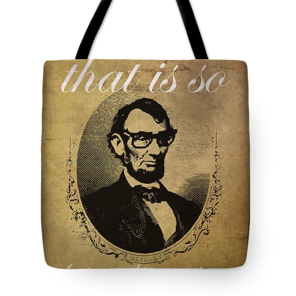Lincoln Nerd That Is So Fourscore And Seven Years Ago Color Tote Bag