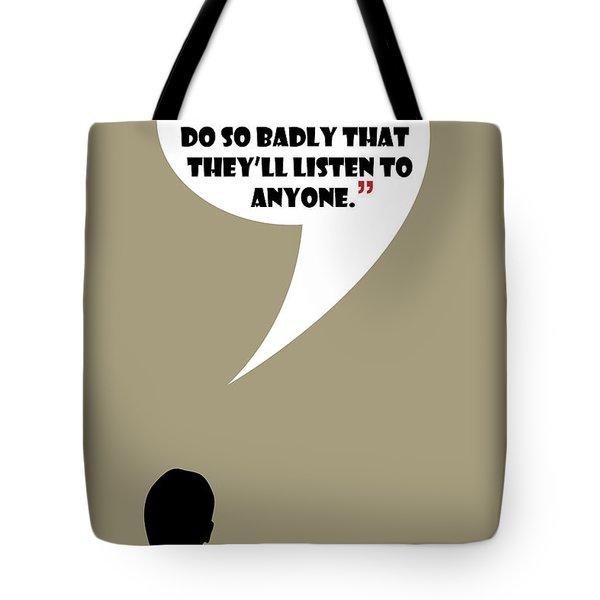 Listen To Anyone - Mad Men Poster Don Draper Quote Tote Bag