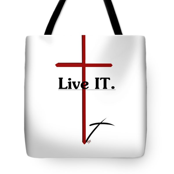 Live It. Tote Bag
