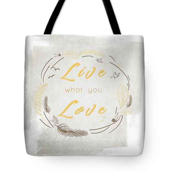 Live Love - Lighter Version Tote Bag