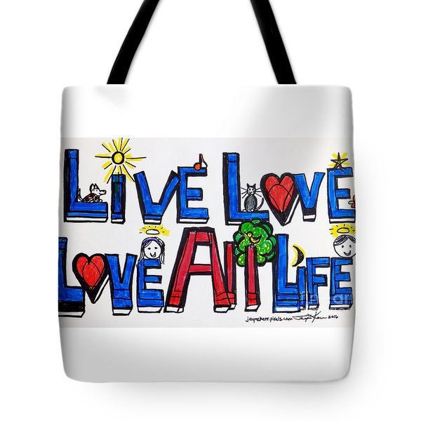 Live Love, Love All Life Tote Bag