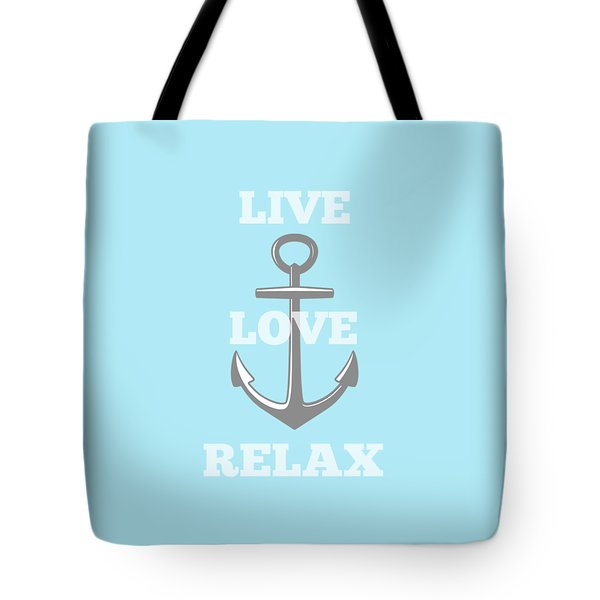 Live Love Relax - Customizable Color Tote Bag