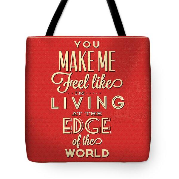 Living At The Edge Tote Bag