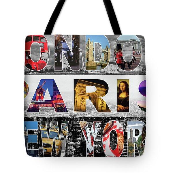 Tote Bag featuring the digital art London Paris New York by Adam Spencer