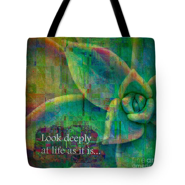 Tote Bag featuring the digital art Look Deeply 2017 by Kathryn Strick