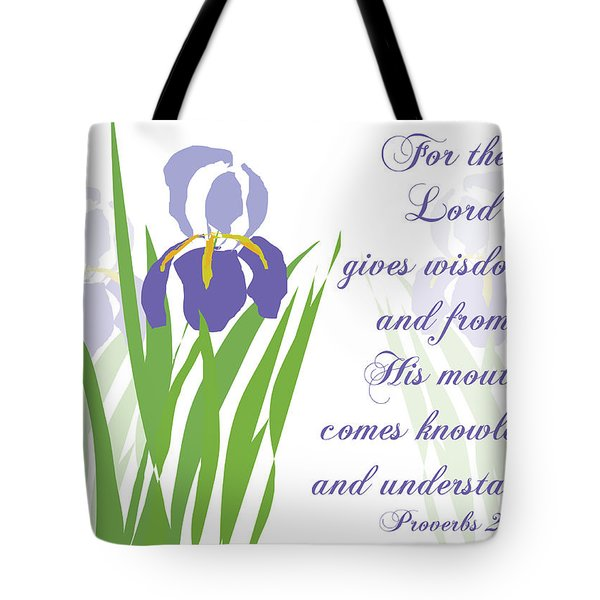 Lord Gives Wisdom Proverbs Tote Bag