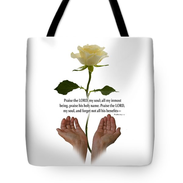 Lord, O My Soul Tote Bag