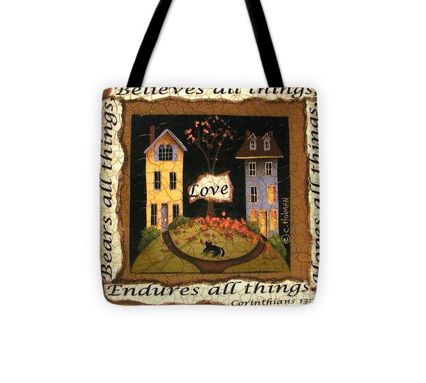 Love Bears All Things... Tote Bag by Catherine Holman