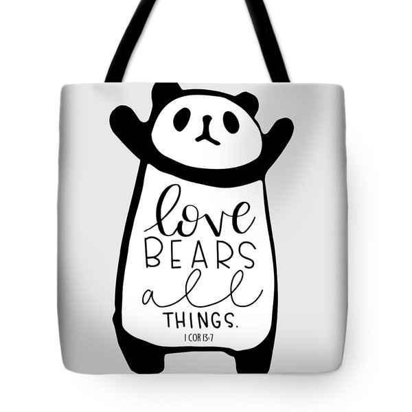 Love Bears All Things Tote Bag