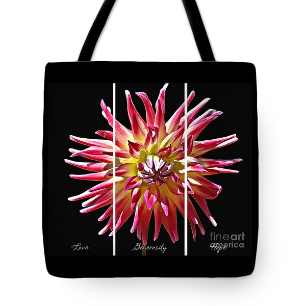 Love Generosity Hope Tote Bag by Diane E Berry