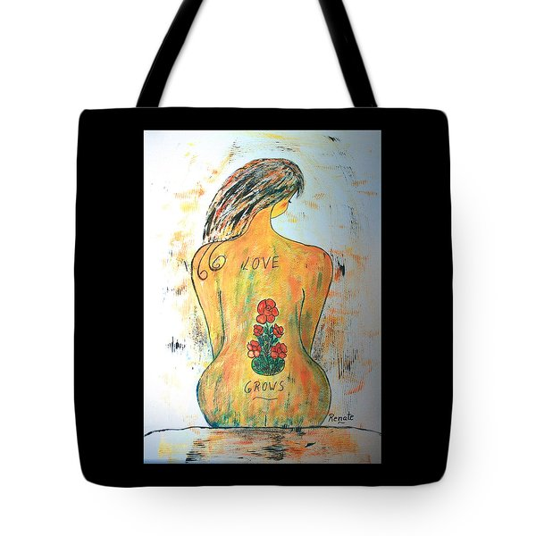 Love Grows.... Tote Bag