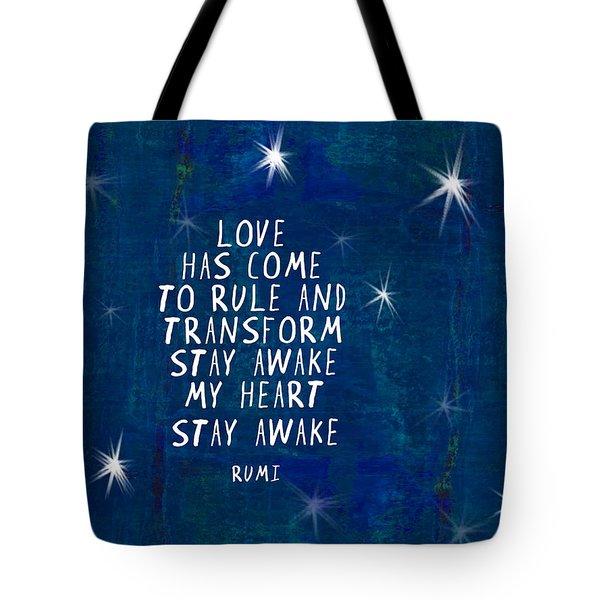 Love Has Come Tote Bag