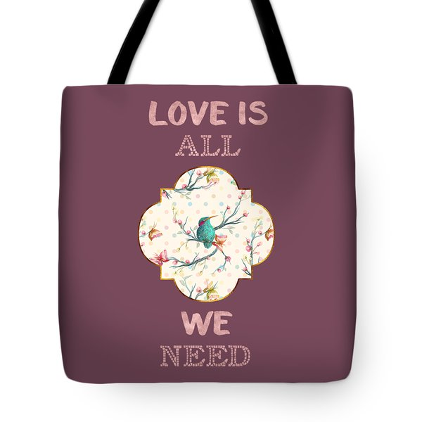 Tote Bag featuring the digital art Love Is All We Need Typography Hummingbird And Butterflies by Georgeta Blanaru