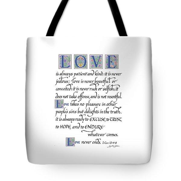 Love Is Always Patient Tote Bag