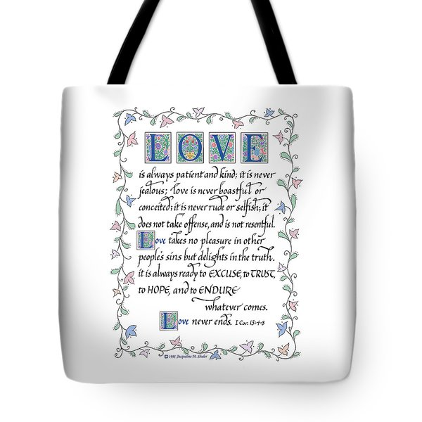 Love Is Always Patient-with Border Tote Bag