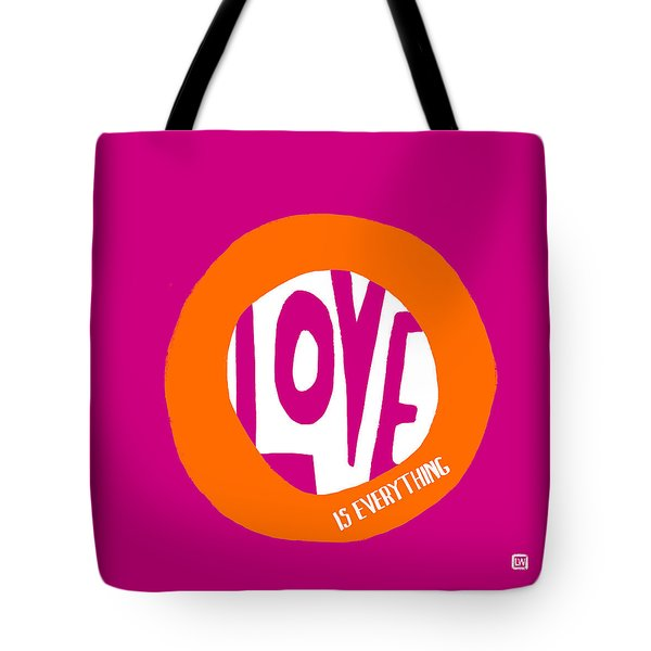 Love Is Everything Tote Bag