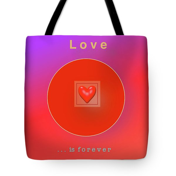 Love Is Forever Tote Bag by Jack Eadon