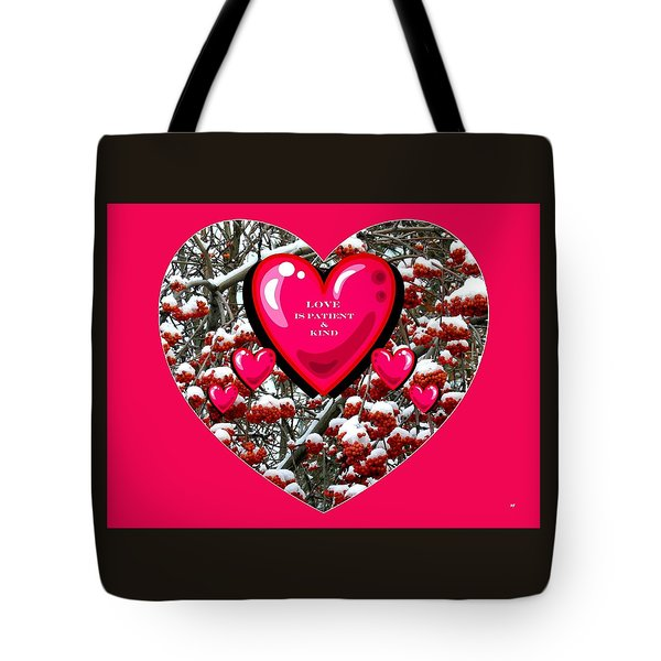 Tote Bag featuring the digital art Love Is Patient And Kind by Will Borden