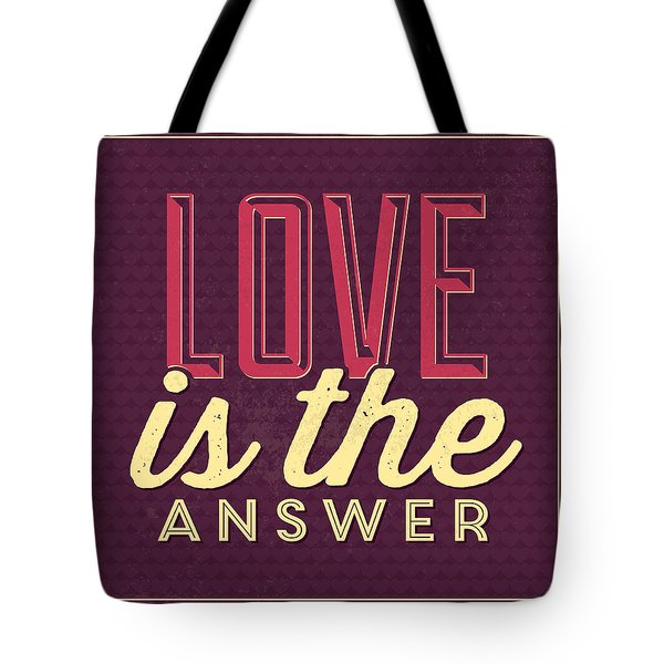Love Is The Answer Tote Bag