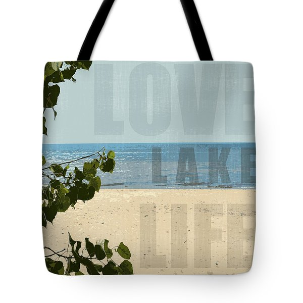 Tote Bag featuring the photograph Love Lake Life by Michelle Calkins