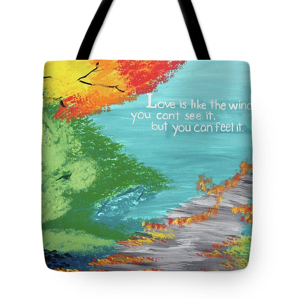 Love Like The Wind Tote Bag by Cyrionna The Cyerial Artist