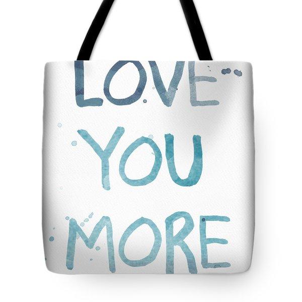 Love You More- Watercolor Art Tote Bag