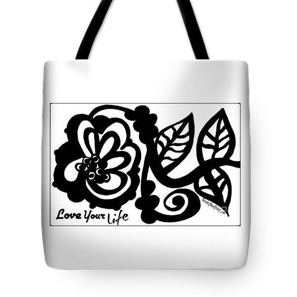 Love Your Life Tote Bag
