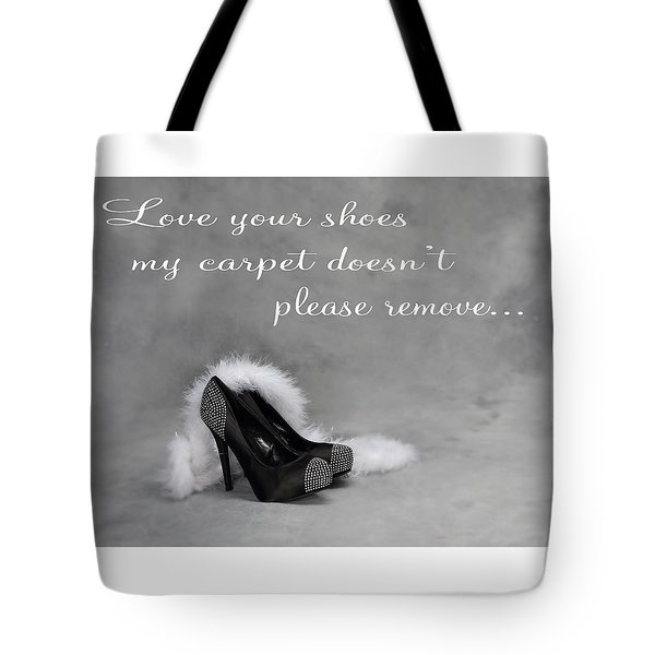Love Your Shoes Tote Bag