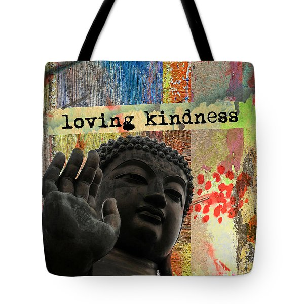 Tote Bag featuring the mixed media Loving Kindness. Buddha by Lita Kelley