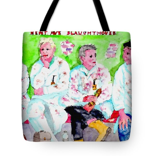 Lunch At The Slaughter House Tote Bag