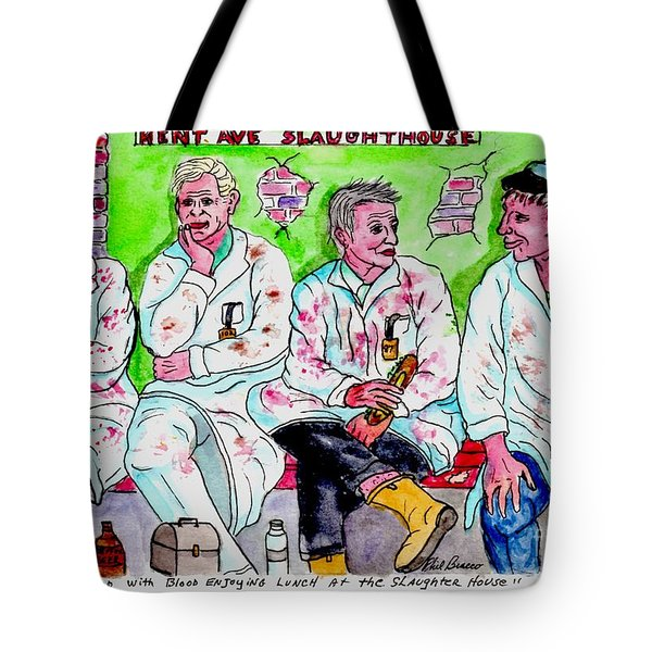 Lunch Break At The Slaughter House Tote Bag