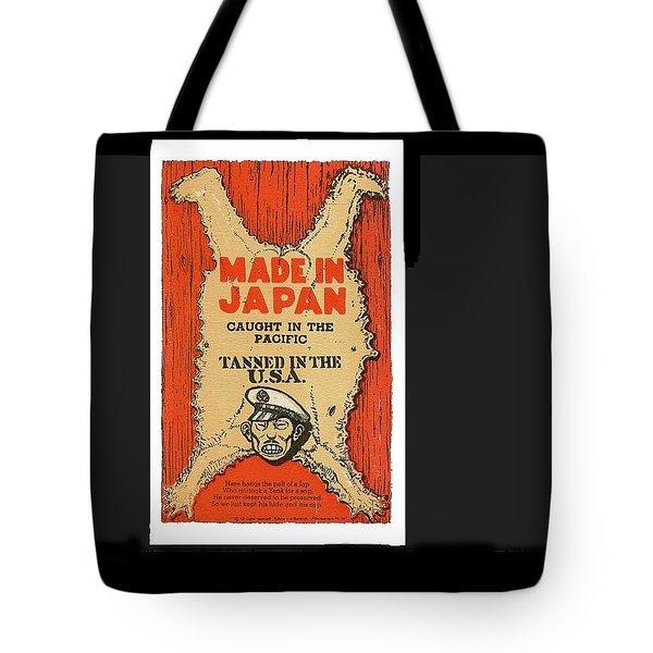 Made In Japan Propaganda Poster Circa 1944 Tote Bag