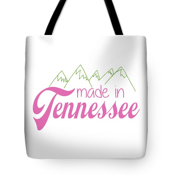 Tote Bag featuring the digital art Made In Tennessee Pink by Heather Applegate
