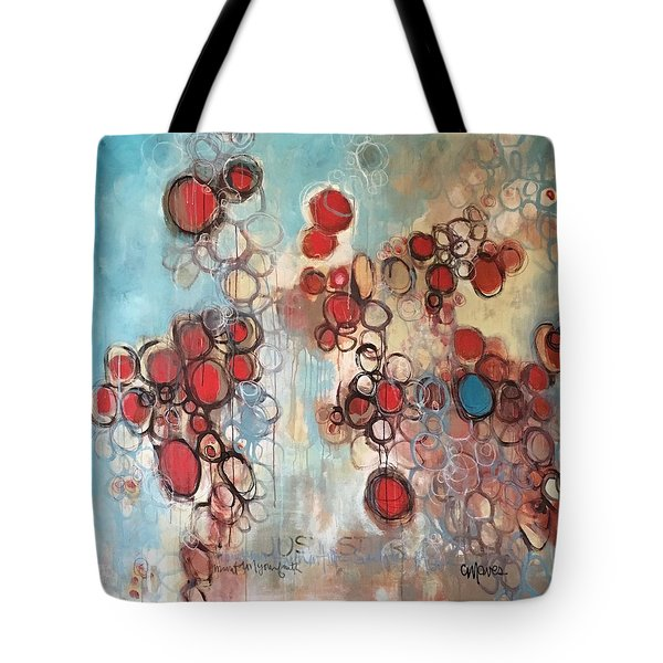 Tote Bag featuring the painting Maintain Your Faith by Laurie Maves ART