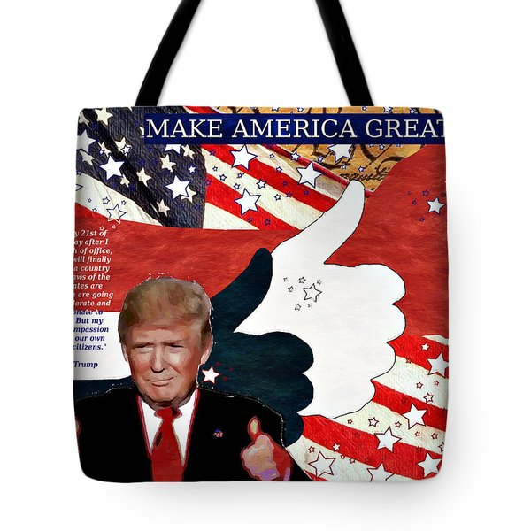 Tote Bag featuring the digital art Make America Great Again - President Donald Trump by Glenn McCarthy Art and Photography