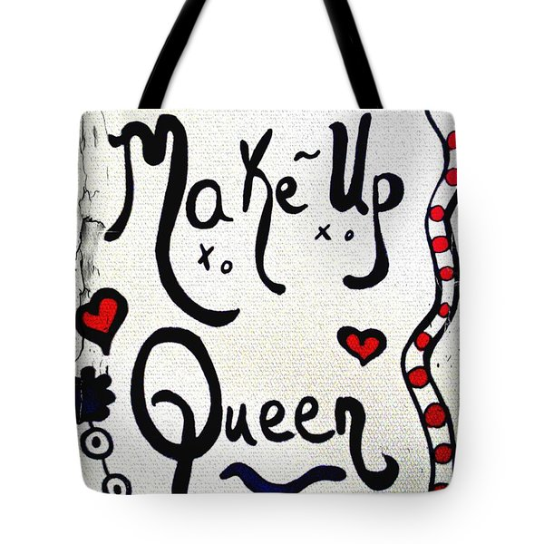 Make-up Queen Tote Bag
