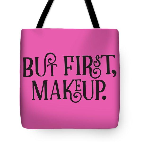 Makeup  Tote Bag by Elizabeth Taylor