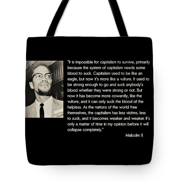 Malcolm X  On Capitalism And Vultures Tote Bag