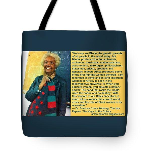 Mama Frances Cress Welsing Tote Bag