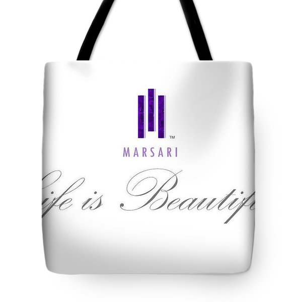 Marsari Life Is Beautiful Tote Bag