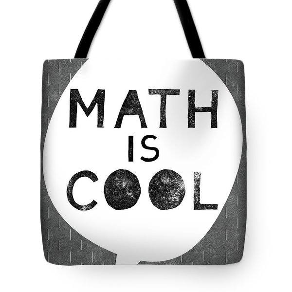 Math Is Cool- Art By Linda Woods Tote Bag