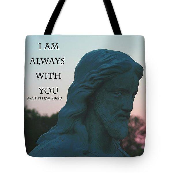 Matthew 28/20 - Jesus Statue Tote Bag