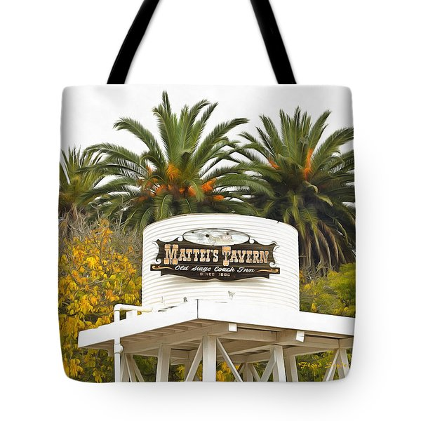 Tote Bag featuring the photograph Matties Tavern Los Olivos California by Floyd Snyder