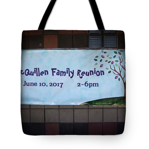 Mcquillen Family Reunion 2017 Tote Bag