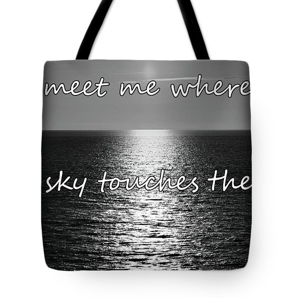 Tote Bag featuring the photograph Meet Me Where The Sky Touches The Sea by Colin Clarke