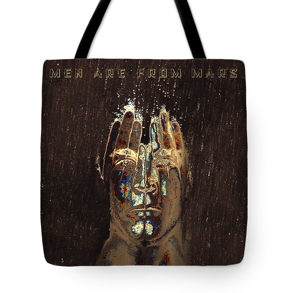 Men Are From Mars Tote Bag