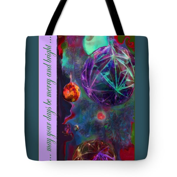 Merry And Bright Holidays Tote Bag