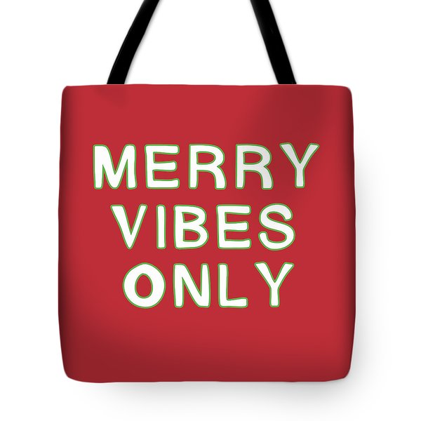 Merry Vibes Only Red- Art By Linda Woods Tote Bag
