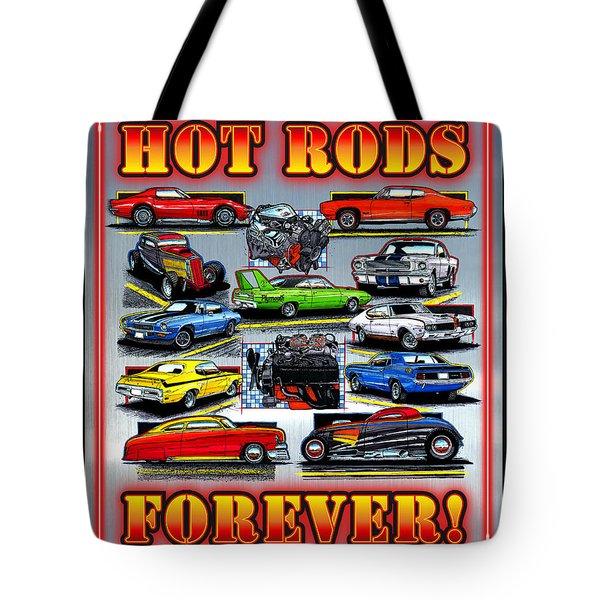 Metal Hot Rods Forever Tote Bag