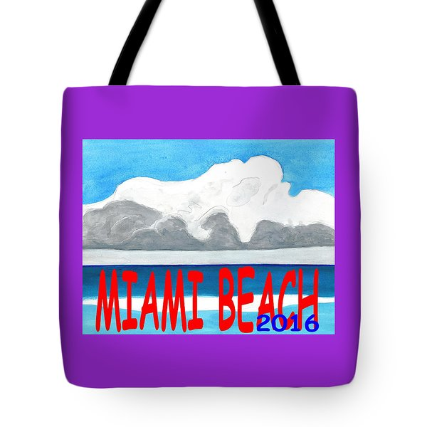 Miami Beach 2016 Tote Bag